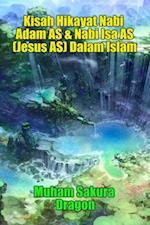 Beautiful Story of Prophet Muhammad SAW Last Messenger of God