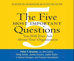 Lydbog, CD The Five Most Important Questions af Peter Ferdinand Drucker
