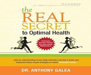 Lydbog, CD The Real Secret to Optimal Health af Anthony Galea