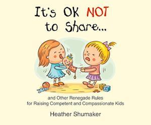 Lydbog, CD It's Ok Not to Share af Heather Shumaker