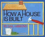 How a House Is Built