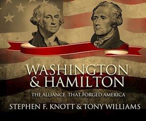 Lydbog, CD Washington and Hamilton af Stephen F. Knott