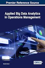 Applied Big Data Analytics in Operations Management