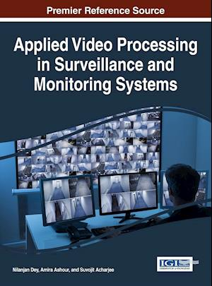 Bog, hardback Applied Video Processing in Surveillance and Monitoring Systems