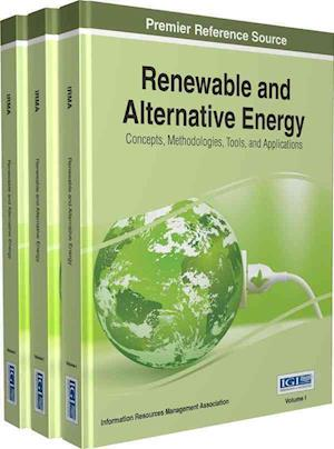 Bog, hardback Renewable and Alternative Energy af Information Resources Management Association