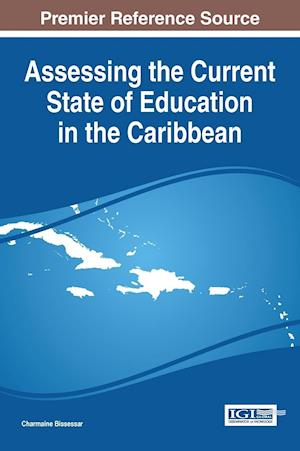 Bog, hardback Assessing the Current State of Education in the Caribbean