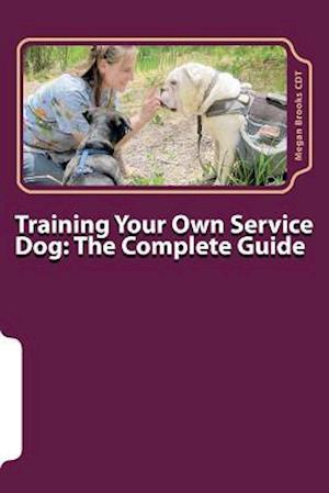 Training Your Own Service Dog af Megan Brooks