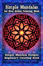 Simple Mandalas for New Artists Coloring Book af Gala Publication