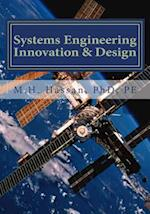 Systems Engineering Innovation and Design