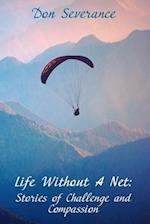 Life Without a Net
