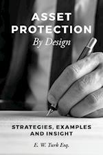 Asset Protection by Design