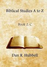 Biblical Studies A to Z, Book 2 af Dan R. Hubbell