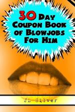 30 Day Coupon Book of Blowjobs for Him af J. L. Silver