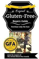 2016 Gluten Free Buyers Guide af Josh Schieffer, Jayme Schieffer