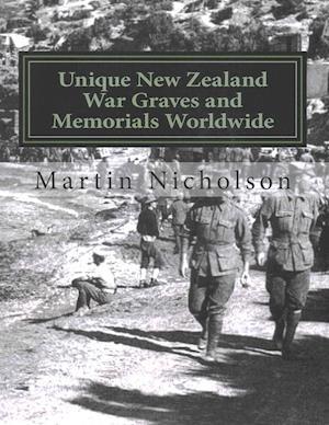 Bog, paperback Unique New Zealand War Graves and Memorials Worldwide af Martin P. Nicholson