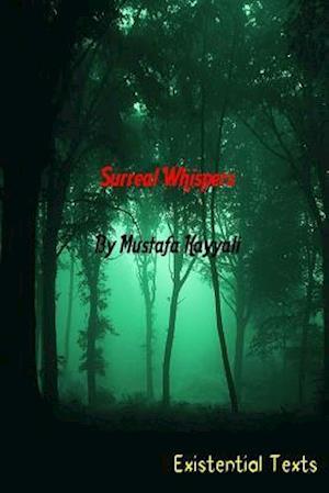 Surreal Whispers af Mustafa Kayyali