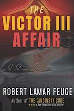 The Victor III Affair