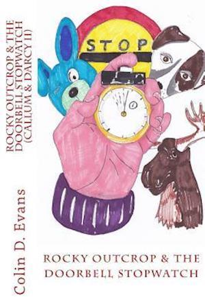 Bog, paperback Rocky Outcrop and the Doorbell Stopwatch af MR Colin D. Evans