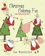 Christmas Coloring Fun Adult Coloring Journal Book af Sue Messruther