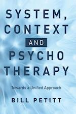 System, Context and Psychotherapy