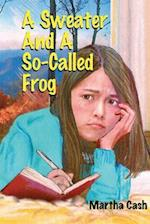 A Sweater and a So-Called Frog