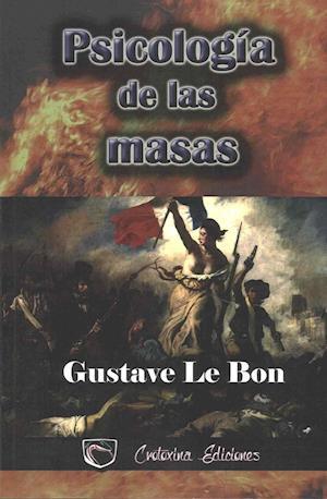 Bog, paperback Psicologia de Las Masas af Gustave Le Bon