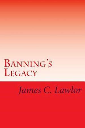 Bog, paperback Banning's Legacy af James C. Lawlor