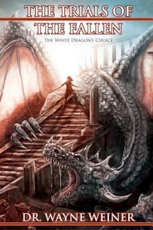 Bog, paperback The Trials of the Fallen af Dr Wayne Weiner