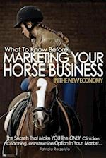 What to Know Before Marketing Your Clinician, Instructing, or Coaching Horse Business
