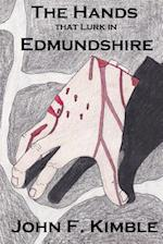 The Hands That Lurk in Edmundshire