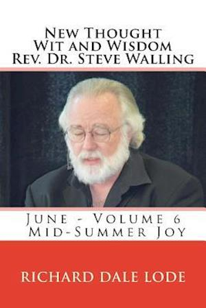 Bog, paperback New Thought Wit and Wisdom REV Dr. Steve Walling af Rev Dr Steve Walling
