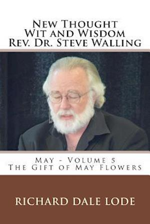 Bog, paperback New Thought Wit and Wisdom REV. Dr. Steve Walling af Rev Dr Steve Walling