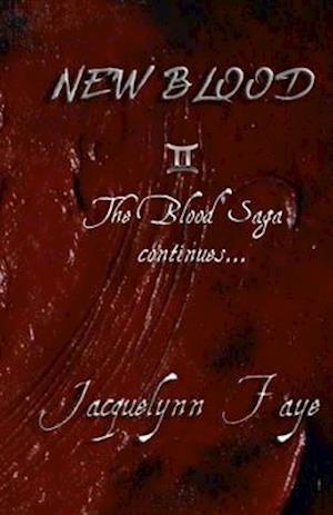 New Blood af Jacquelynn Faye