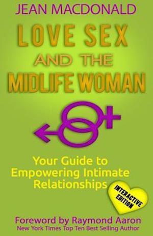 Bog, paperback Love Sex and the Midlife Woman af Jean MacDonald