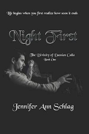 Night First af Jennifer Ann Schlag