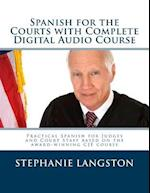 Spanish for the Courts with Complete Digital Audio Course