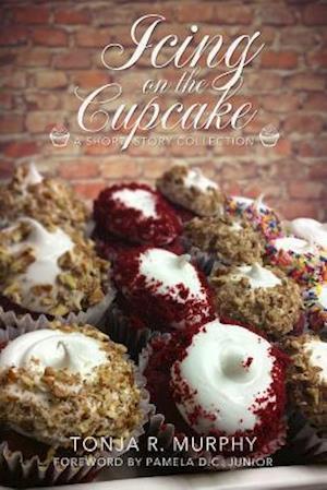 Bog, paperback Icing on the Cupcake af Tonja Murphy