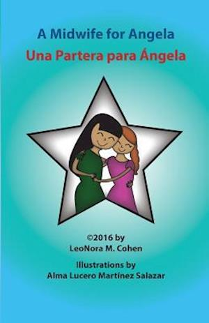 A Midwife for Angela af Leonora M. Cohen