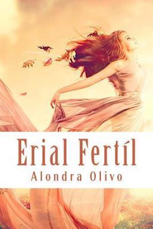 Erial Fertil af Alondra Olivo