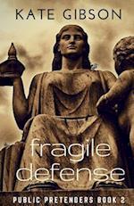 Fragile Defense