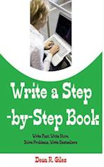 Write a Step by Step Book af Dean R. Giles