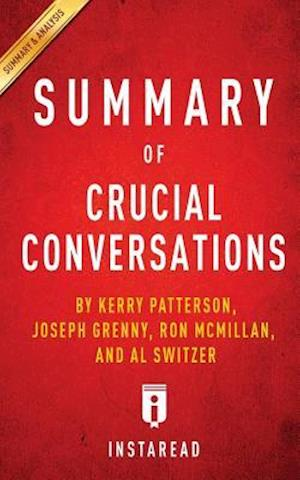 Summary of Crucial Conversations af Instaread