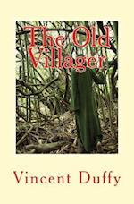 The Old Villager af Vincent Duffy