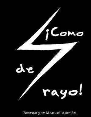 Bog, paperback Como de Rayo! af Manuel Aleman