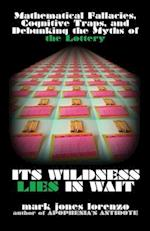 Its Wildness Lies in Wait