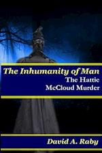 The Inhumanity of Man af David A. Raby