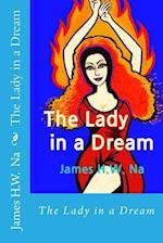 The Lady in a Dream af James H. W. Na