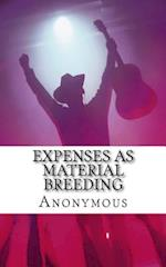 Expenses as Material Breeding