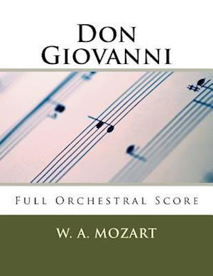 Don Giovanni (Full Orchestral Score) af W. A. Mozart