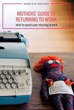 Mothers' Guide to Returning to Work